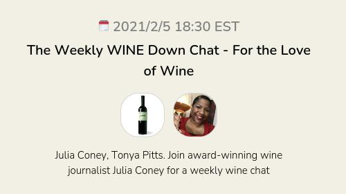 The Weekly WINE Down Chat - For the Love of Wine