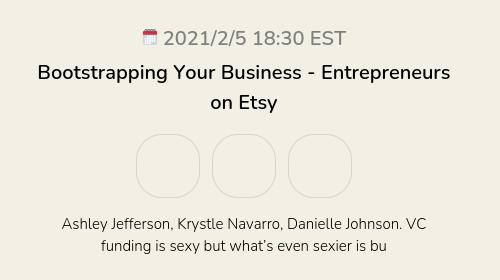 Bootstrapping Your Business  - Entrepreneurs on Etsy
