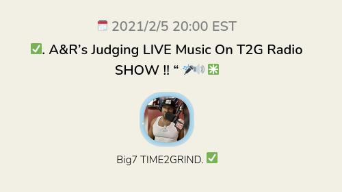 """✅. A&R's Judging LIVE Music On T2G Radio SHOW !! """" 🎤🔊 ✳️"""