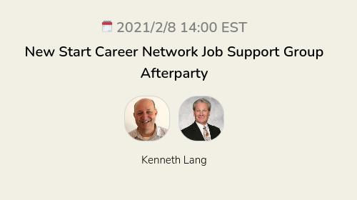 New Start Career Network Job Support Group Afterparty