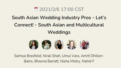 South Asian Wedding Industry Pros - Let's Connect!  - South Asian and Multicultural Weddings