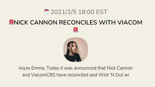 🚨NICK CANNON RECONCILES WITH VIACOM🚨