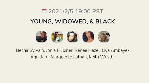 YOUNG, WIDOWED, & BLACK