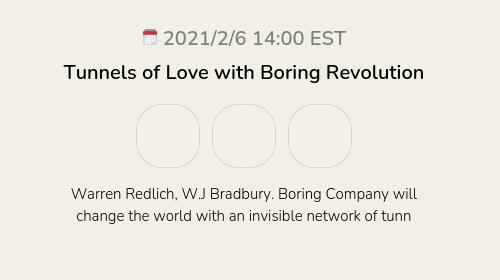 Tunnels of Love with Boring Revolution