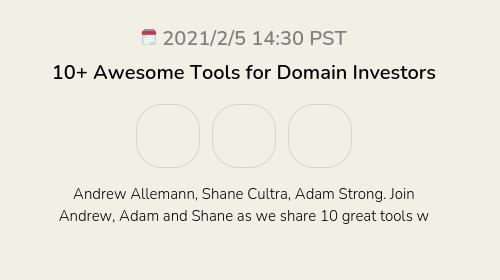 10+ Awesome Tools for Domain Investors