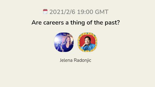 Are careers a thing of the past?