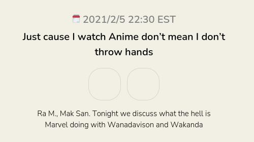 Just cause I watch Anime don't mean I don't throw hands