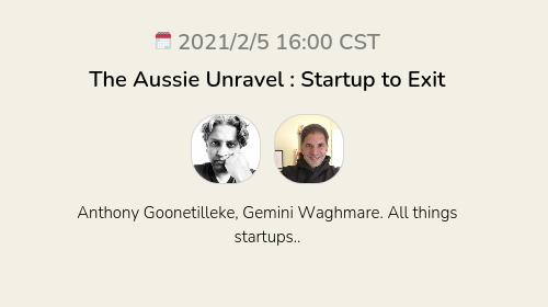The Aussie Unravel : Startup to Exit