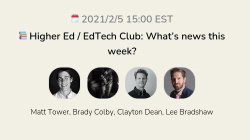 📚 Higher Ed / EdTech Club: What's news this week?