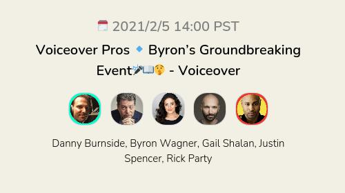 Voiceover Pros 🔹 Byron's Groundbreaking Event🎤📖🤫 - Voiceover