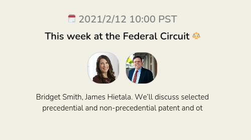 This week at the Federal Circuit ⚖️