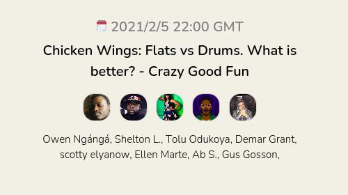 Chicken Wings: Flats vs Drums. What is better?  - Crazy Good Fun