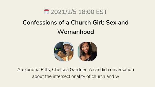 Confessions of a Church Girl: Sex and Womanhood