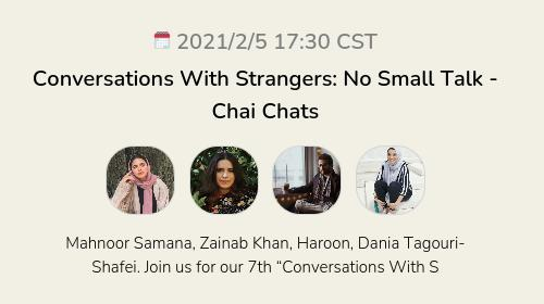 Conversations With Strangers: No Small Talk - Chai Chats