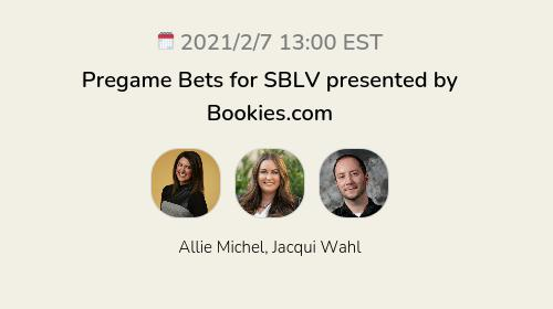 Pregame Bets for SBLV presented by Bookies.com