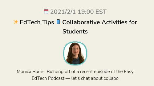 ✨ EdTech Tips 📱 Collaborative Activities for Students