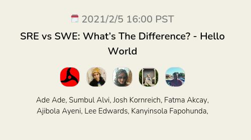 SRE vs SWE: What's The Difference? - Hello World