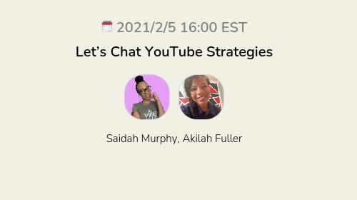 Let's Chat YouTube Strategies