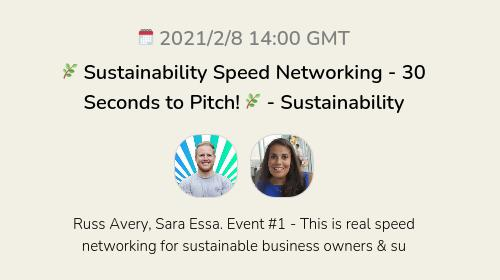 🌿 Sustainability Speed Networking - 30 Seconds to Pitch! 🌿 - Sustainability