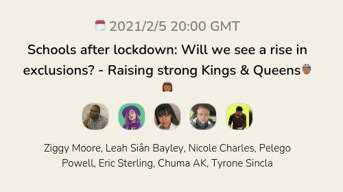 Schools after lockdown: Will we see a rise in exclusions? - Raising strong Kings & Queens🤴🏾👸🏾