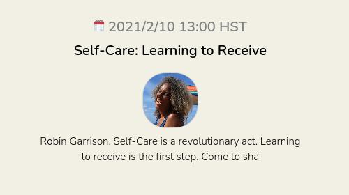 Self-Care: Learning to Receive