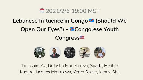 Lebanese Influence in Congo 🇨🇩 (Should We Open Our Eyes?) - 🇨🇩Congolese Youth Congress🇺🇸