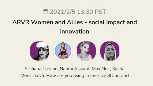ARVR Women and Allies - social impact and innovation