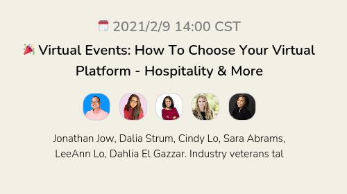 🎉 Virtual Events: How To Choose Your Virtual Platform - Hospitality & More