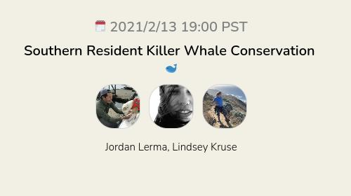 Southern Resident Killer Whale Conservation 🐋
