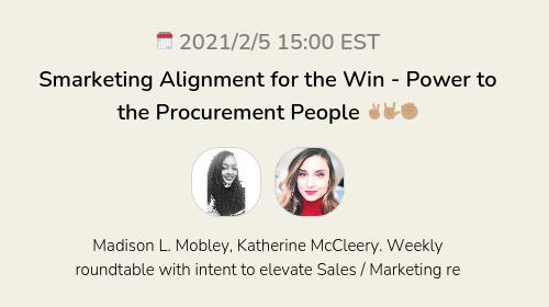 Smarketing Alignment for the Win - Power to the Procurement People ✌🏽🤟🏽✊🏽