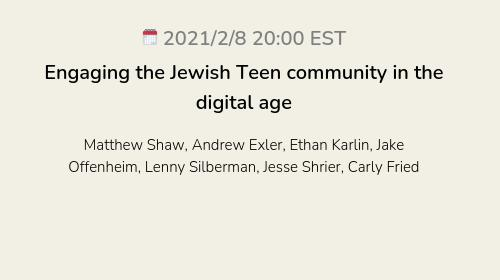 Engaging the Jewish Teen community in the digital age