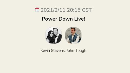 Power Down Live!