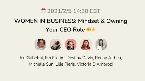 WOMEN IN BUSINESS: Mindset & Owning Your CEO Role 👑✨
