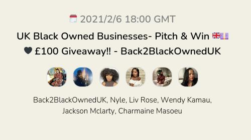 UK Black Owned Businesses- Pitch & Win 🇬🇧💷🖤 £100 Giveaway!! - Back2BlackOwnedUK