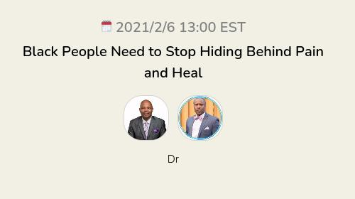Black People Need to Stop Hiding Behind Pain and Heal