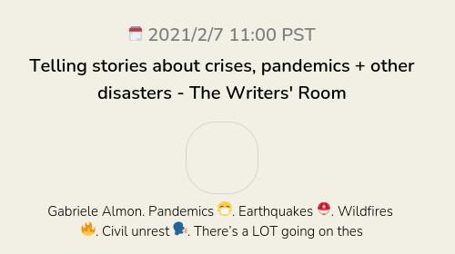 Telling stories about crises, pandemics + other disasters - The Writers' Room
