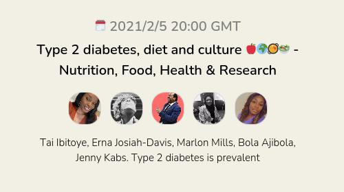 Type 2 diabetes, diet and culture 🍎🌍🥘🥗 - Nutrition, Food, Health & Research