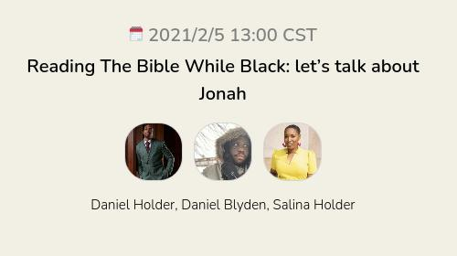 Reading The Bible While Black: let's talk about Jonah