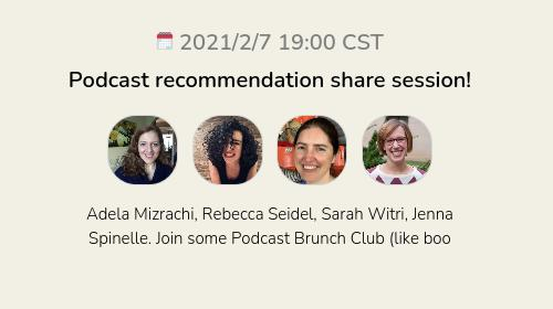 Podcast recommendation share session!