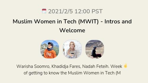 Muslim Women in Tech (MWIT) - Intros and Welcome