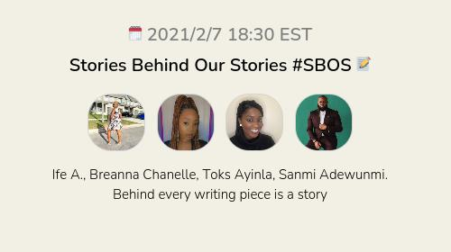 Stories Behind Our Stories #SBOS 📝