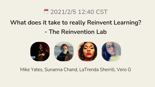 What does it take to really Reinvent Learning? - The Reinvention Lab