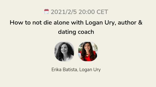 How to not die alone with Logan Ury, author & dating coach