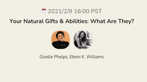 Your Natural Gifts & Abilities: What Are They?