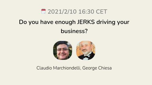 Do you have enough JERKS driving your business?