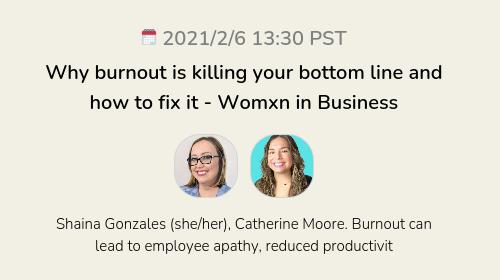 Why burnout is killing your bottom line and how to fix it - Womxn in Business