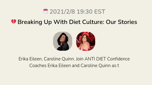 💔 Breaking Up With Diet Culture: Our Stories