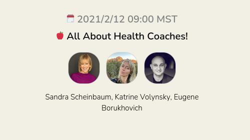 🍎 All About Health Coaches!