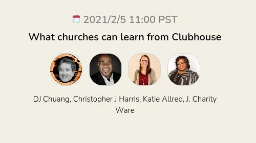 What churches can learn from Clubhouse