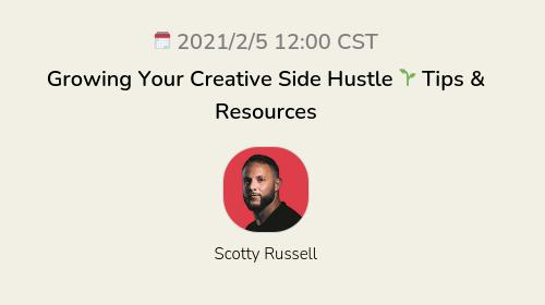 Growing Your Creative Side Hustle 🌱 Tips & Resources
